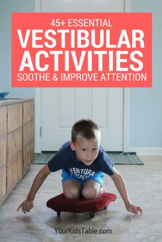 Discover over 45 vestibular activities that can calm, soothe, and improve attention in your child. Plus, get strategies for kids that seek or avoid vestibular input