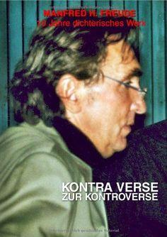 Kontraverse: zur Kontroverse 10 Jahre 2003 - 2013 von Manfred H. Freude http://www.amazon.de/dp/3844266933/ref=cm_sw_r_pi_dp_tKZ.tb18P9QPH