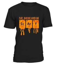 Halloween Science Costume (ScArY) Periodically T-Shirt  #birthday #october #shirt #gift #ideas #photo #image #gift #costume #crazy #halloween