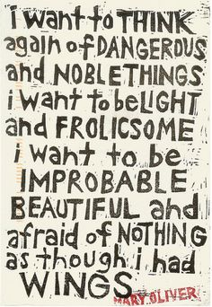 Oh Mary Oliver, you always get it right