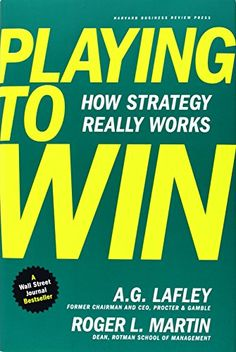 Playing to Win: How Strategy Really Works by A.G. Lafley http://www.amazon.com/dp/142218739X/ref=cm_sw_r_pi_dp_Lvfcub10HWR51
