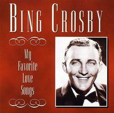 Precision Series Bing Crosby - Love Songs