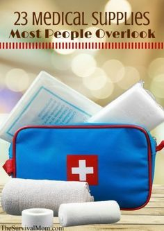 23 Medical Supplies Most People Overlook via The Survival Mom -- A typical first aid kit provides only the bare minimum of supplies that a well-equipped. Disaster Preparedness, Survival Prepping, Survival Gear, Survival Skills, Survival Quotes, Homestead Survival, Wilderness Survival, Survival Supplies, Survival Hacks