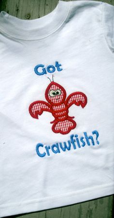 Got Crawfish Appliqued Tshirt by Brassbuttonboutique on Etsy, $18.00