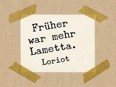 Früher war mehr Lametta. Loriot