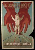 L'enfance doit être soutenue c'est ce que veut le parti communiste français.  Date : 1945  Auteur : non id.  Editeur : Imprimerie du PCF  Typologie : Affiche  Support original & dimensions : Original Papier - 118,5x80,5