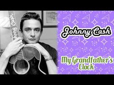 Johnny Cash - My Grandfather's Clock - YouTube Johnny Cash June Carter, Country Music Videos, Honky Tonk, Rockn Roll, Light Music, Cool Countries, Greatest Songs, Kinds Of Music, American Singers