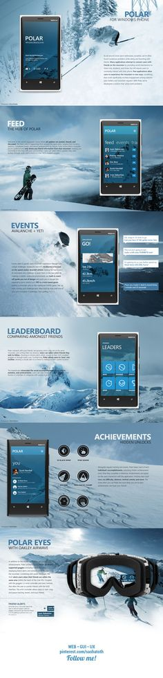 """Polar for Windows Phone ***  """"WIP of a social + gamified skiing/snowboarding experience application, designed as part of an interface design project."""" by Scott Horsfall, via Behance"""
