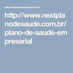 http://www.nextplanodesaude.com.br/plano-de-saude-empresarial
