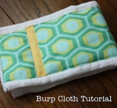 Perhaps the easiest burp-cloth tutorial ever.