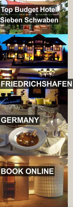 Top Budget Hotel Sieben Schwaben in Friedrichshafen, Germany. For more information, photos, reviews and best prices please follow the link. #Germany #Friedrichshafen #travel #vacation #hotel