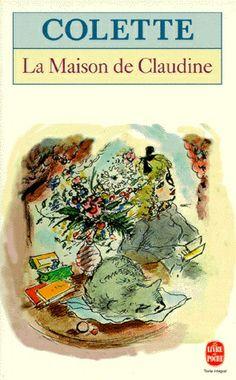 Colette : La Maison de Claudine