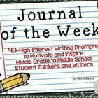 Are you looking for a high-interest writing tool to motivate your student writers?  Are you in need of a weekly prompt for the duration of the scho...