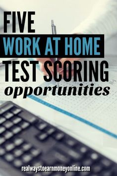 Want to work from home as a test scorer? Here are 5 companies that regularly hire. via @RealWaystoEarn
