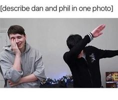 Literally me and my BFF (I'm dan) Phil Lester, Dan Howell, Phil 3, Dan And Phil Memes, Dan And Phil Cute, Phan Is Real, Dan And Phill, Danisnotonfire And Amazingphil, Gay