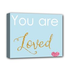 """You+are+Loved+Deluxe+Canvas+14""""+x+11""""+(Stretched)"""