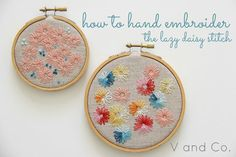 V and Co.: V and Co.: how to: make flowers out of the lazy daisy hand embroidery stitch