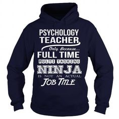 PSYCHOLOGY-TEACHER T Shirts, Hoodies Sweatshirts. Check price ==► http://store.customtshirts.xyz/go.php?u=https://www.sunfrog.com/LifeStyle/PSYCHOLOGY-TEACHER-97393165-Navy-Blue-Hoodie.html?41382