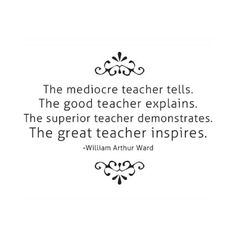 Words for a teacher to keep in mind.
