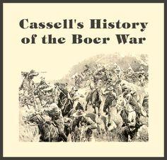 Cassells History of the Boer War