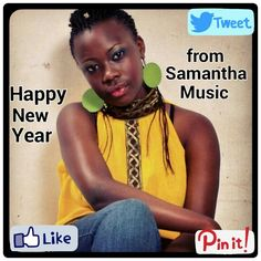 It's been an amazing year! Thank you to all for the support. My team n i have so much in store for 2015 so stay tuned! Happy New year! Be blessed!...#SamanthaMusic