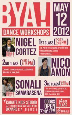 Our First Workshop Flyer. Our First Workshop Featured Nigel Cortez, Nico  Amon, And