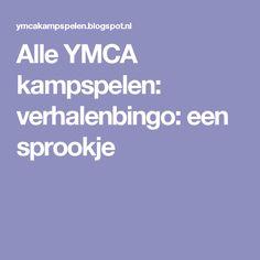 Alle YMCA kampspelen: verhalenbingo: een sprookje