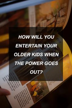 How Will You Entertain Your Older Kids When The Power Goes Out? | Survival Shelf | Survivalist & Prepper Links