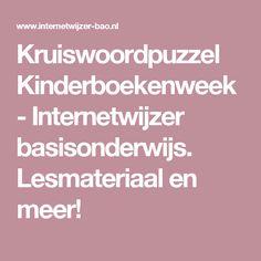 Kruiswoordpuzzel Kinderboekenweek - Internetwijzer basisonderwijs. Lesmateriaal en meer!