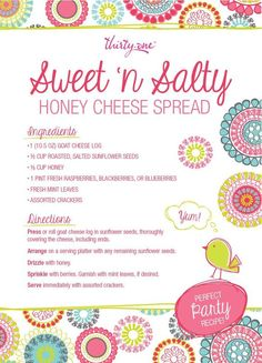 Sweet n' Salty Honey Cheese Spread Thirty One Hostess, Thirty One Party, Thirty One Gifts, 31 Party, Easy Party Food, Party Snacks, Thirty One Business, Thirty One Consultant, 31 Gifts