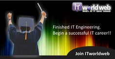 Finished IT #Engineering. Being a successful #IT #career!! join now on  www.itworldweb.com/?a_aid=Webfries