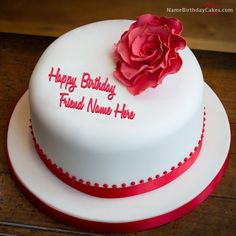 Write name on Simple Rose Birthday Cake For Friend - Happy Birthday Wishes
