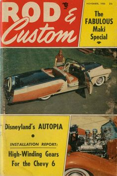 Rod & Custom - November 1955 Vintage Magazines, Disneyland, November, Cover, November Born, Disney Resorts