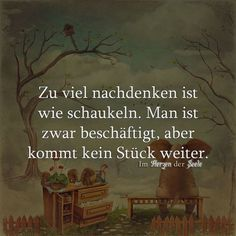 Und so wahr! This is a very original metaphor ! Words Quotes, True Quotes, True Sayings, German Quotes, Susa, More Than Words, True Words, Cool Words, Quotations