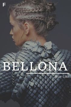Actually Bellina is the Roman goddess of war