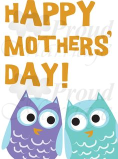 happy mothers day images | Happy Mothers Day - Owls - Proud Marriage