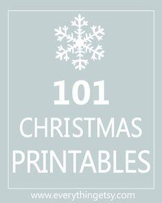 101 Christmas Printables {Free}...holiday decorating, entertaining and more!  #Christmas #printable
