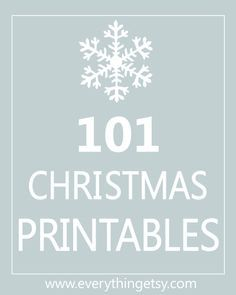 101 Christmas Printables {Free}...holiday decorating, entertaining and more!  #Christmas #printable