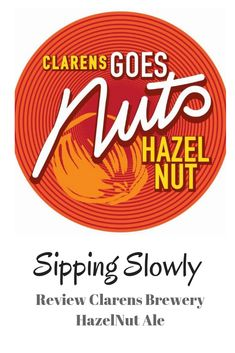 Review for the Clarens Hazelnut Brown Ale Beer Ale Beer, Whisky, Brewery, Brown, Brown Colors, Whiskey