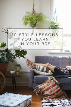 10 Style Lessons You Learn in Your 30's | http://blog.oakfurnitureland.co.uk/inspiration-station/10-style-lessons-learn-30s/