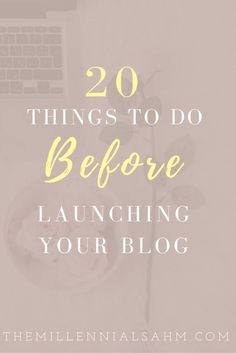 Wait! Before you launch your blog, check out these 20 things to ensure a successful launch! #blog #blogtips #blogging #bloglaunch
