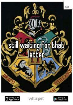 still waiting for that letter.