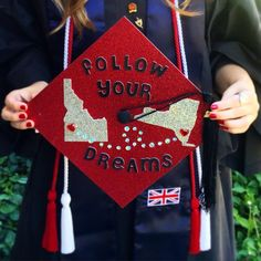 Inspiring grad cap -- Follow your dreams