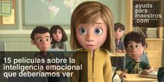 AYUDA PARA MAESTROS: 15 películas sobre la inteligencia emocional que deberíamos ver Character Education, Kids Education, Learning Psychology, Pre K Curriculum, Emotional Development, Cooperative Learning, Stress, Early Childhood Education, Teaching Spanish