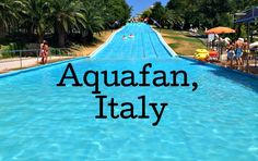 A review of Aquafan, Ricione, Italy, one of Europe's biggest water parks, by travel writer Gretta Schifano.
