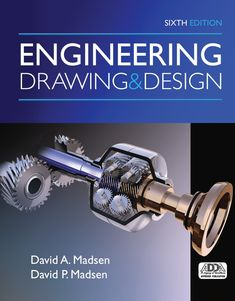 Read David A. Madsen's book Engineering Drawing and Design. Published on by Cengage Learning. Mechanical Engineering Design, Engineering Design Process, Mechanical Design, Civil Engineering, Mechanical Projects, Electrical Engineering Books, Industrial Engineering, Design Jobs, Vigan