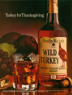 A History of Print Ads from Wild Turkey Bourbon Vintage Advertisements, Vintage Ads, Wild Turkey Bourbon, Bourbon Drinks, Bourbon Whiskey, Fun Cocktails, Thanksgiving Turkey, Vintage Recipes, Print Ads