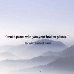 Positive Quotes : QUOTATION – Image : Quotes Of the day – Description make peace with you your broken pieces. ―r.h. Sin | ThinkPozitive.com Sharing is Power – Don't forget to share this quote ! - #Positive https://hallofquotes.com/2017/10/17/positive-quot