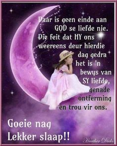 Good Night Wishes, Good Night Quotes, Evening Greetings, Afrikaanse Quotes, Goeie Nag, Special Quotes, Sleep Tight, Spirituality, Bible