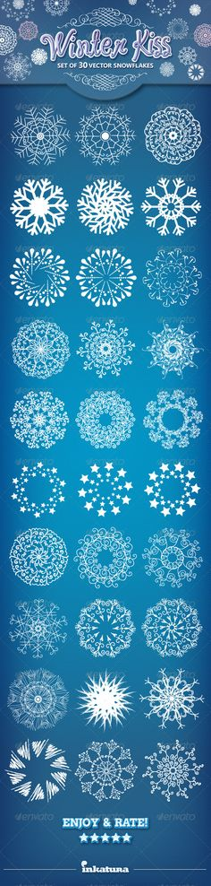 Snowflakes Set - Winter Kiss by inkatura Set of 30 unique and creative snowflakes Features .AI file .EPS file HI RES .JPG file If you enjoyed this product, please take a